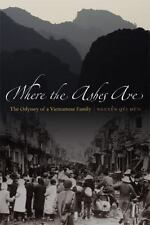 Where the Ashes Are: The Odyssey of a Vietnamese Family