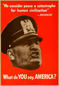 What do you say America  Mussolini Catastrophe Civilization Poster Print