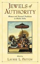 Jewels of Authority : Women and Textual Tradition in Hindu India (2002,...