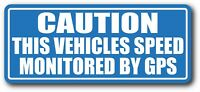 "Vehicle Speed Monitored By GPS Safety Decal Sticker 3.5"" x 8.25"""