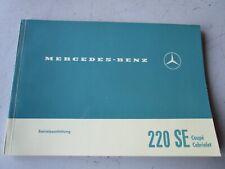 Mercedes W111 220SE Cabrio Coupe Betriebsanleitung Ausgabe D Deutsch NEU orig.