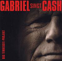 GUNTER GABRIEL - CD - GABRIEL singt CASH - DAS TENNESSEE-PROJEKT