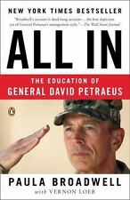All In : The Education of General David Petraeus by Paula Broadwell and Vernon L