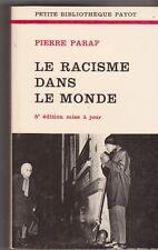 Pierre Paraf - Le racisme dans le monde - PBP TB état . 4/02
