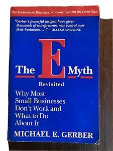 The E Myth Revisited Michael E Gerber
