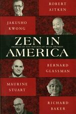 Zen in America: Five Teachers and the Search for a