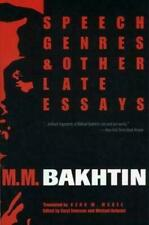 Speech Genres and Other Late Essays by M. M. Bakhtin