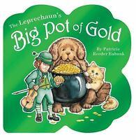 Leprechaun's Big Pot of Gold, The  - Eubank, Patricia Reeder