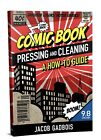 Comic Book Pressing And Cleaning How To Guide!  -AUTHOR COPIES - CGC CBCS PGX