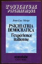 JEAN-LUC METGE, L'EXPÉRIENCE ITALIENNE PSICHIATRIA DEMOCRATICA