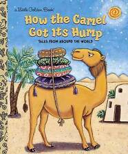 How the Camel Got Its Hump by Justine Korman Fontes (Hardback, 2001)