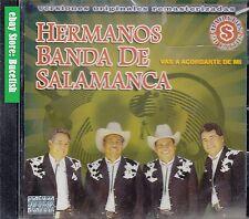 Los Hermanos Banda de Salamanca Vas a Acordarte de mi CD New Nuevo sealed
