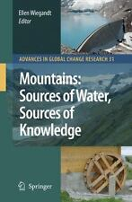 Mountains: Sources of Water, Sources of Knowledge (Advances in Global -ExLibrary