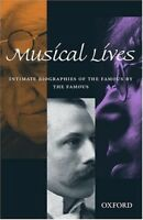 New, Musical Lives: Intimate Biographies of the Famous by the Famous, , Book