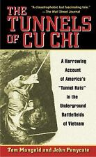 The Tunnels of Cu Chi : A Harrowing Account of America's Tunnel Rats in the.