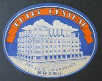 Ancienne étiquette valise HOTEL CENTRAL Sao Luiz Maranhao Brasil luggage label