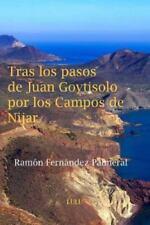Tras Los Pasos de Juan Goytisolo Por Los Campos de Nijar by Ramon Fernandez...