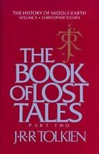 The Book of Lost Tales, Part Two (History of Middle-Earth) by Tolkien, J.R.R.