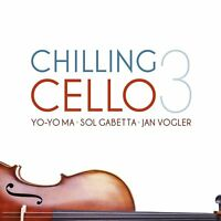 CHILLING CELLO VOL. 3 - YO-YO MA, SOL GABETTA, JAN VOGLER   2 CD NEW