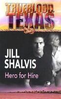 Hero for Hire  (NoDust) by Jill Shalvis