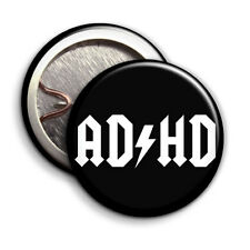 ADHD - Button Badge - 25mm 1 inch - ACDC Parody / Humour