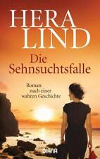 Die Sehnsuchtsfalle von Hera Lind (2016, Taschenbuch)