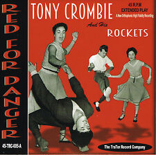 TONY CROMBIE - RED FOR DANGER / ROCK 'N' ROLLER COASTER + 2 (British R'n'R Jive)