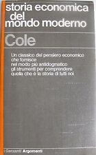 G. D. H. COLE STORIA ECONOMICA DEL MONDO MODERNO 1750-1950 GARZANTI 1976