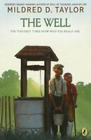 The Well: By Taylor, Mildred D.