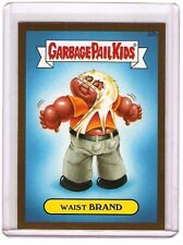 2015 Topps Garbage Pail Kids Series One Waist Brand Gold Card 32b