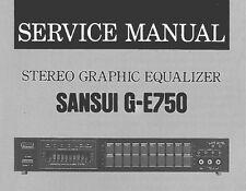 SANSUI G-E750 EQUALIZZATORE GRAFICO STEREO Service Manual Inglese Stampato Inc schema