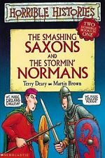 Smashing Saxons AND Stormin' Normans: Two Horrible Books in One: The Smashing Sa