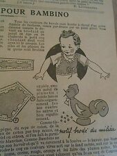 "PATRON ORIGINAL  POUR LA POUPEE "" BAMBINO UN JOLI BAVOIR  AVRIL 1934"