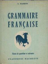 Grammaire francaise classes de quatrieme et suivantes | Albert Hamon | Bon état