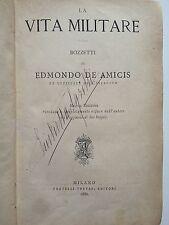 """LIBRO ANTICO MEZZA PELLE CON TITOLI IN ORO DI DE AMICIS """"VITA MILITARE""""1880"""