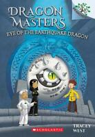 Eye of the Earthquake Dragon: A Branches Book (Dragon Masters #13) Paperback ...