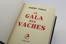 PARAZ LE GALA DES VACHES 1948 EO 1/50 DE TÊTE SUR VÉLIN PUR JOHANNOT SIGNÉ