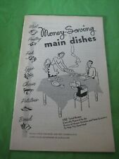 US Dept. of Agriculture Money Saving Main Dishes Booklet AIS-69 April 1948