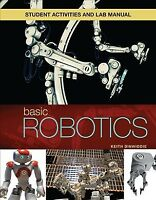 Basic Robotics, Paperback by Dinwiddie, Keith, Brand New, Free shipping in th...