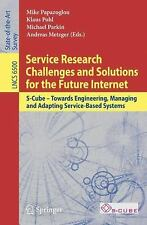 Service Research Challenges And Solutions For The Future Internet: S-Cube - T...