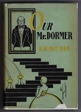 Our Mr. Dormer R.H. Mottram 1927 First American