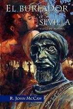 European Masterpieces Ser. Cervantes and Co.: El Burlador de Sevilla Vol. 8...