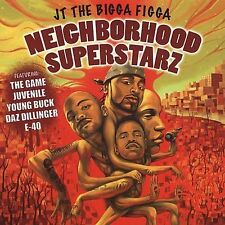Neighborhood Superstarz [PA] by JT The Bigga Figga (CD, Aug-2005, 215 Enterta..)