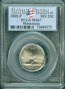 2005-P MINNESOTA STATE QUARTER SATIN FINISH 25 CENTS PCGS MS67 BU UNC COIN #D