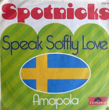 """7"""" 70s SPOTNICKS : Speak Softly Love + Amapola /MINT-?"""