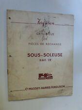 catalogue pièces de rechange : sous soleuse DBF 19  MASSEY HARRIS FERGUSON