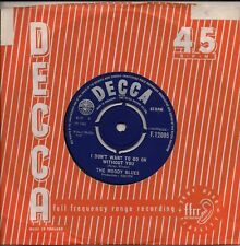 "The Moody Blues  I Don't Want To Go On Without You UK 45 7"" single"