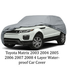 Toyota Matrix 2003 2004 2005 2006 2007 2008 4 Layer Waterproof Car Cover