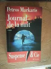 JOURNAL DE LA NUIT  MARKARIS, PETROS