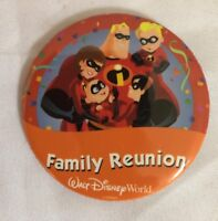"""Walt Disney World """"Family Reunion"""" button pin with The Incredibles"""